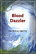 Blood Dazler by Patricia Smith