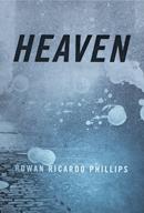 Heaven by Rowan Ricardo Phillips