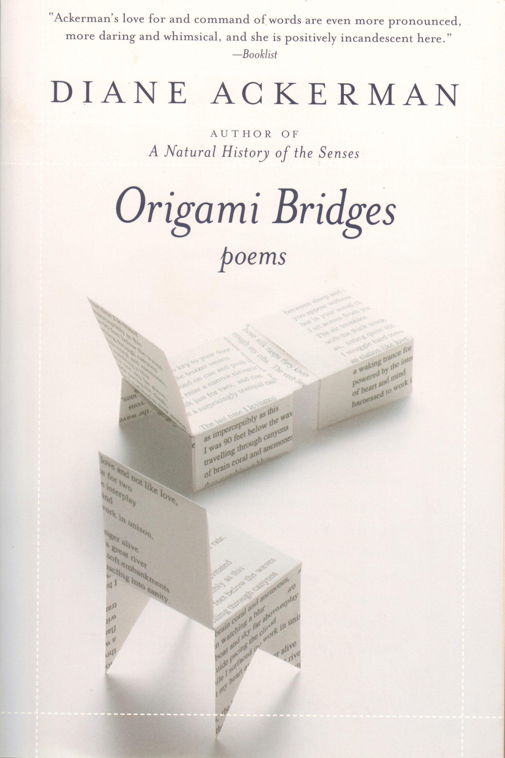 Origami Bridges by Diane Ackerman