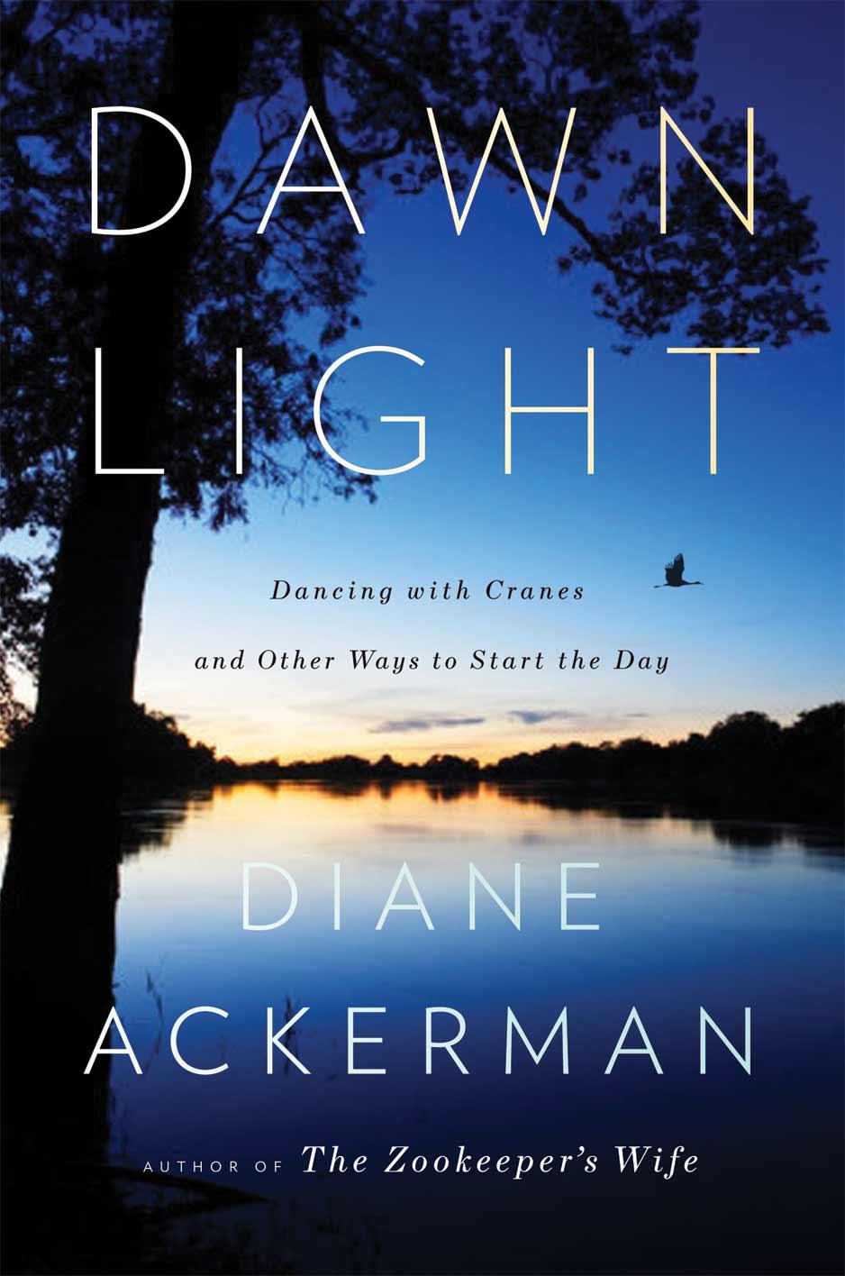 Dawn Light by Diane Ackerman