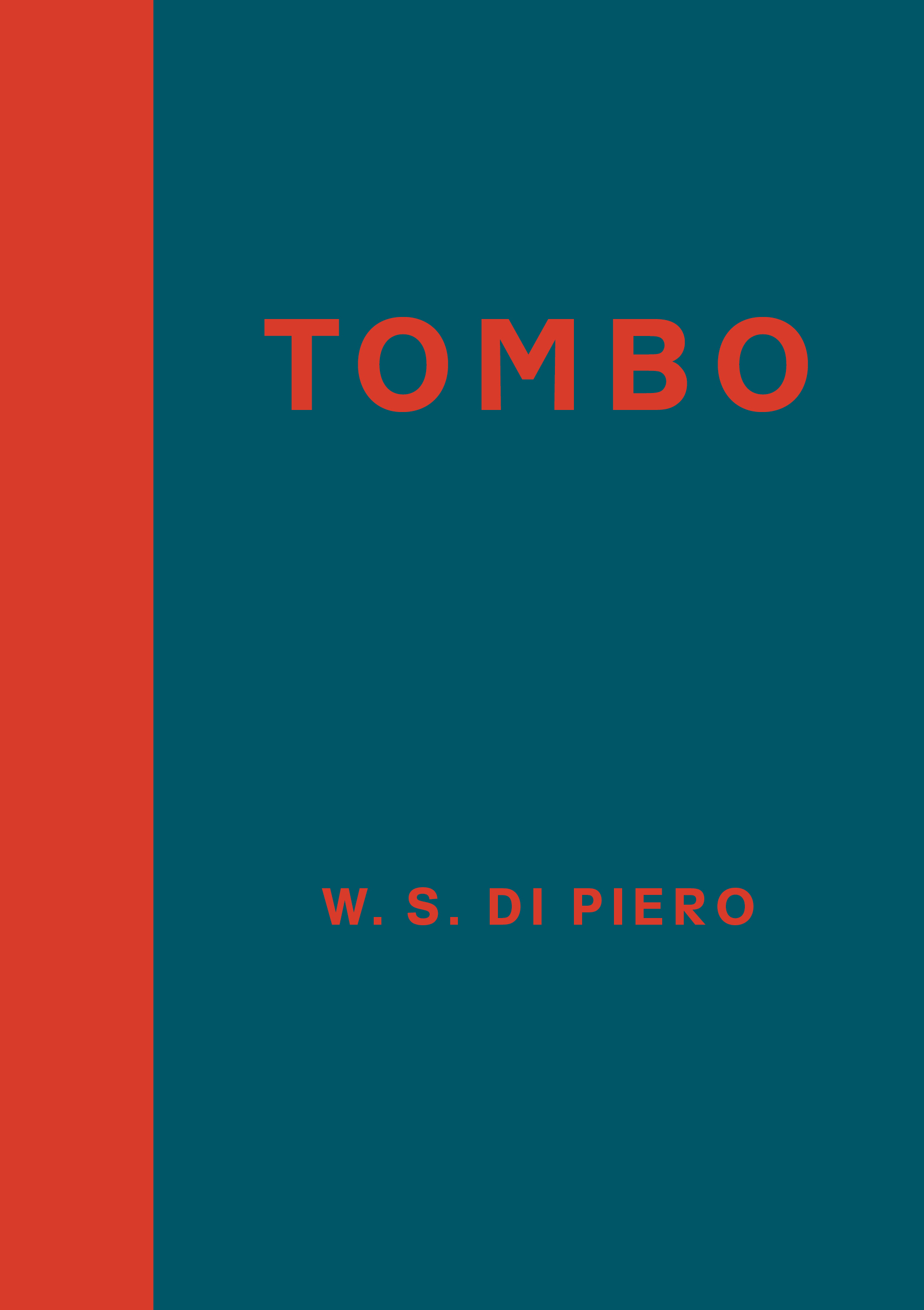 Tombo by W. S. Di Piero