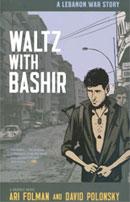 Waltz with Bashir by Ari Folman