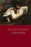 Collected Body by Valzhyna Mort