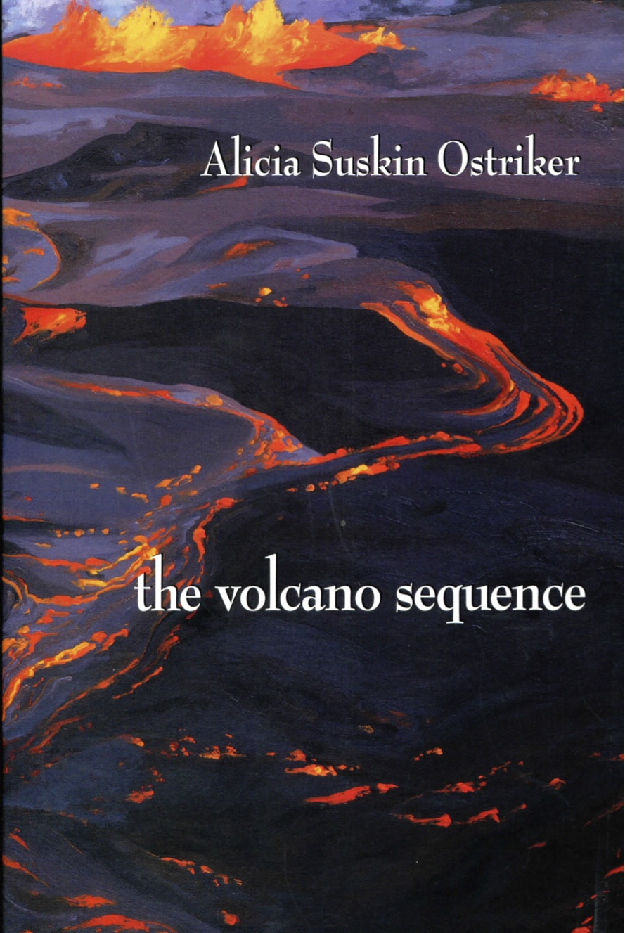 the Volcano Sequence by Alicia Ostriker