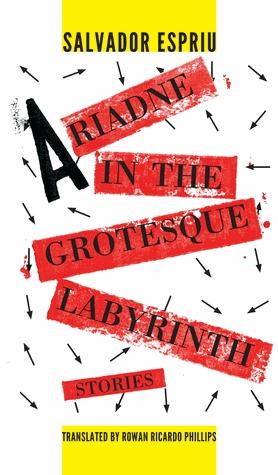 Adriadne in the Grotesque Labyrinth by Rowan Ricardo Phillips