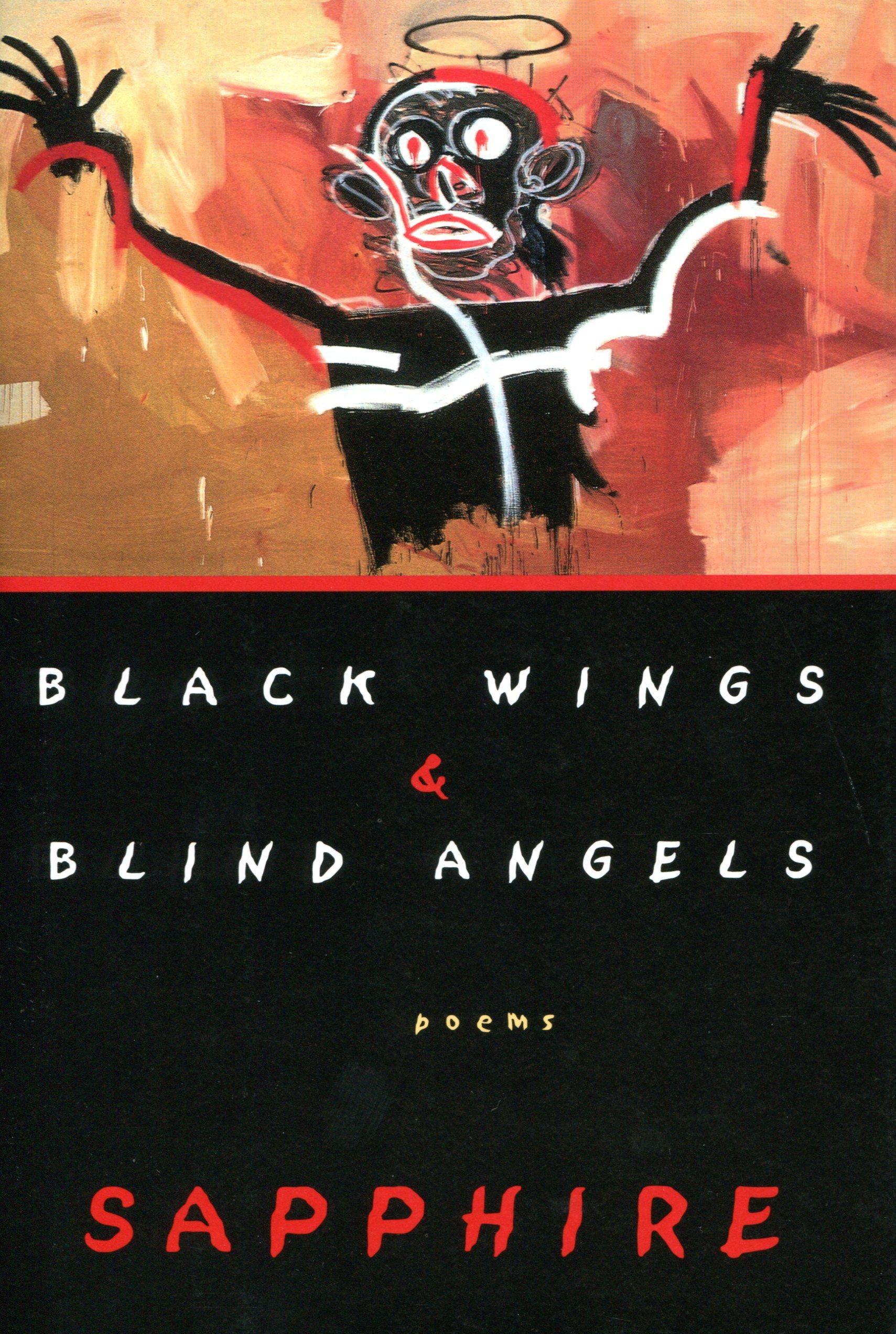 Black Wings & Blind Angels by Sapphire