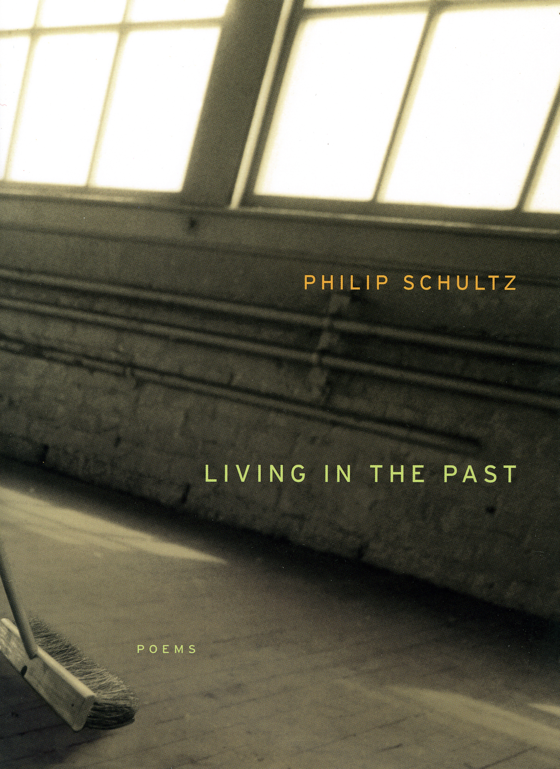 Living in the Past by Phillip Schultz