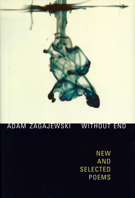 Without End by Adam Zagajewski