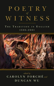 The Poetry of Witness: The Traditions in English by Carolyn Forché