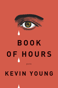 Book of Hours by Kevin Young
